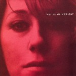 MARTHA WAINWRIGHT —